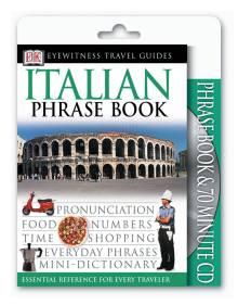 Eyewitness Travel Guides: Italian Phrase Book & CD