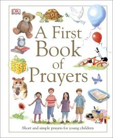 A First Book of Prayers