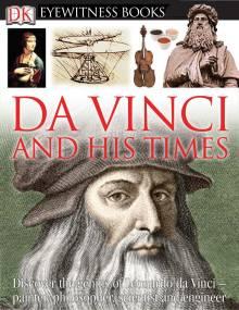 DK EW Bks:Da Vinci & His Times