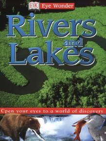 Eyewonder: Rivers and Lakes