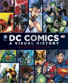 DC Comics: A Visual History