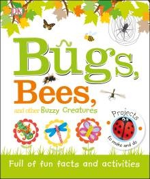 Bugs, Bees, and Other Buzzy Creatures