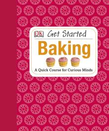 Get Started: Baking