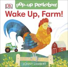 Jonny Lambert's Wake Up, Farm! (Pop-Up Peekaboo)