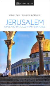 DK Eyewitness Travel Guide Jerusalem, Israel and the Palestinian Territories