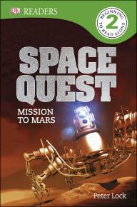 DK Readers L2: Space Quest: Mission to Mars