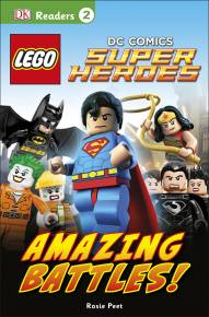 DK Readers L2: LEGO® DC Comics Super Heroes: Amazing Battles!
