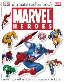 Ultimate Sticker Book: Marvel Heroes