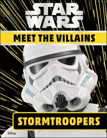 Star Wars Meet the Villains Stormtroopers