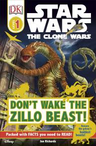 DK Readers L1: Star Wars: The Clone Wars: Don't Wake the Zillo Beast!