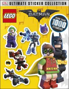 Ultimate Sticker Collection: THE LEGO® BATMAN MOVIE
