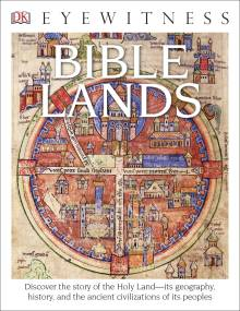 DK Eyewitness Books: Bible Lands