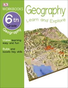 DK Workbooks: Geography, Sixth Grade