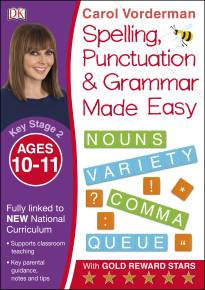 Spelling, Punctuation and Grammar Made Easy Ages 10-11 Key Stage 2