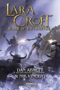 Lara Croft and the Blade of Gwynnever
