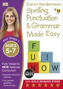 Spelling, Punctuation and Grammar Made Easy Ages 5-7 Key Stage 1