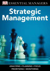 DK Essential Managers: Strategic Management