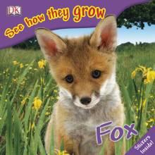 See How They Grow: Fox