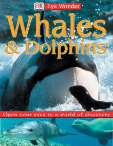 Eyewonder: Whales and Dolphins