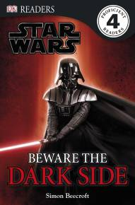 DK Readers L4: Star Wars: Beware the Dark Side