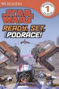 DK Readers L1: Star Wars: Ready, Set, Podrace!