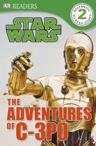 DK Readers L2: Star Wars: The Adventures of C-3PO