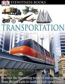 DK Eyewitness Books: Transportation
