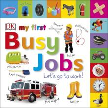 My First Busy Jobs Let's Go To Work