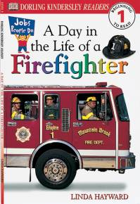 DK Readers L1: Jobs People Do: A Day in the Life of a Firefighter