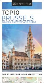 Top 10 Brussels, Bruges, Antwerp and Ghent