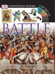 DK Eyewitness Books: Battle