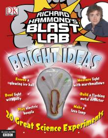 Richard Hammond's Blast Lab Bright Ideas