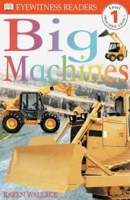 DK Readers L1: Big Machines