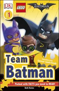 DK Readers L1: THE LEGO® BATMAN MOVIE Team Batman