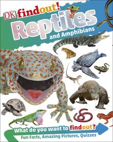 DKfindout! Reptiles and Amphibians