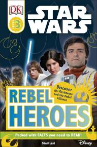 DK Readers L3: Star Wars: Rebel Heroes