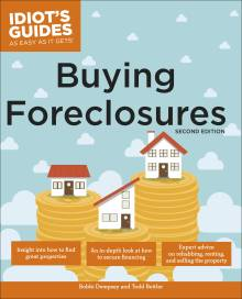 The Complete Idiot's Guide to Buying Foreclosures, Second Edition
