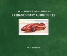 The Illustrated Encyclopedia of Extraordinary Automobiles