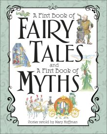 A First Book of Fairy Tales and Myths