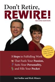 Don't Retire, Rewire!, 2e