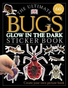 Ultimate Sticker Book: Glow in the Dark: Bugs