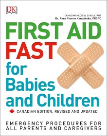 First Aid Fast for Babies and Children 2nd Canadian Edition