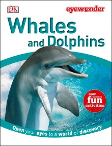 Eye Wonder: Whales and Dolphins