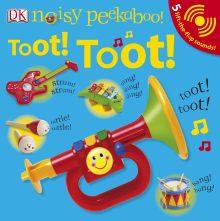 Noisy Peekaboo: Toot! Toot!