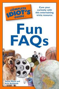The Complete Idiot's Guide to Fun FAQs