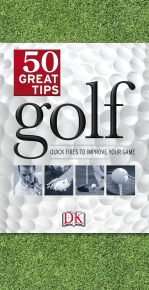 Golf 50 Great Tips
