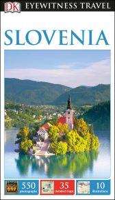 DK Eyewitness Travel Guide Slovenia