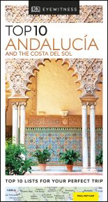 Top 10 Andalucía and the Costa del Sol