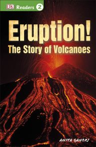 DK Readers L2: Eruption!: The Story of Volcanoes