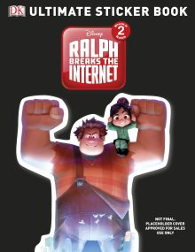 Ralph Breaks the Internet: Wreck-It Ralph 2 Ultimate Sticker Book